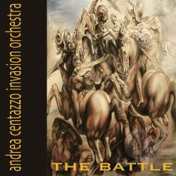Centazzo, Andrea Invasion Orchestra - Battle CD Cover Art