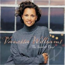 Williams, Vanessa - Sweetest Days CD Cover Art