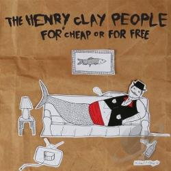 People, Henry Clay - For Cheap or for Free CD Cover Art