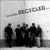 Recycled - Rollin' With Recycled� DB Cover Art