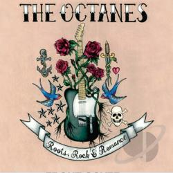 Octanes - Roots, Rock & Romance CD Cover Art