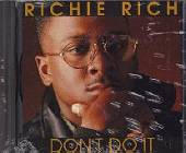 Rich, Richie - Don't Do It CD Cover Art