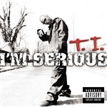 T.I. - I'm Serious CD Cover Art