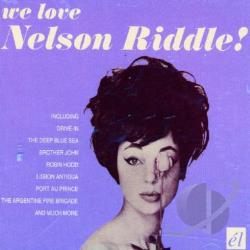 Riddle, Nelson - We Love Nelson Riddle! CD Cover Art