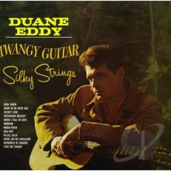Eddy, Duane - Twangy Guitar, Silky Strings CD Cover Art