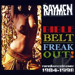 Raymen - Bible Belt Freak Out CD Cover Art