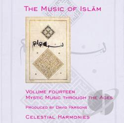 Music Of Islam, Vol. 14: Mystic Music Through Ages CD Cover Art