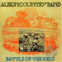 Albion Band / Albion Country Band - Battle of the Field CD Cover Art