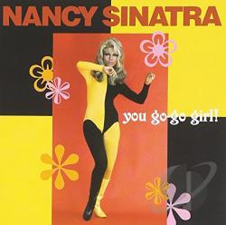 Sinatra, Nancy - You Go-Go Girl CD Cover Art