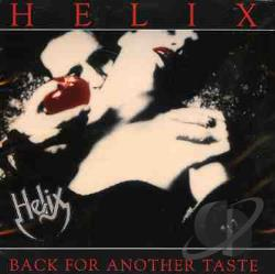 Helix - Back for Another Taste CD Cover Art