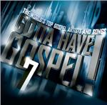 Gotta Have Gospel! 7 DB Cover Art