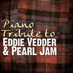 Piano Tribute to Eddie Vedder & Pearl Jam CD Cover Art