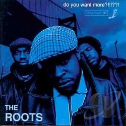 Roots - Do You Want More?!!!??! CD Cover Art