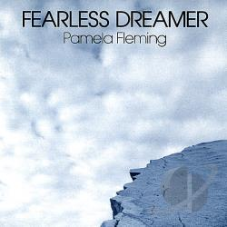 Fleming, Pamela - Fearless Dreamer CD Cover Art
