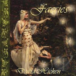 Hicken, David - Faeries CD Cover Art