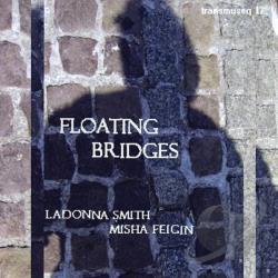 LaDonna Smith & Misha Feigin - Floating Bridges CD Cover Art