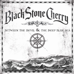 Black Stone Cherry - Between the Devil & the Deep Blue Sea CD Cover Art