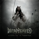Decapitated - Carnival Is Forever CD Cover Art