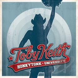 Keith, Toby - Honkytonk University CD Cover Art