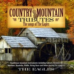Craig Duncan and the Smoky Mountain Band - Country Mountain Tribute: Eagles CD Cover Art