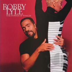 Lyle, Bobby - Power of Touch CD Cover Art