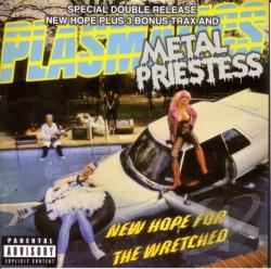 Plasmatics - New Hope for the Wretched/Metal Priestess CD Cover Art