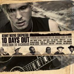 Shepherd, Kenny Wayne - 10 Days Out: Blues from the Backroads CD Cover Art