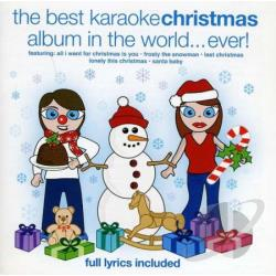 Best Karaoke Christmas Album In The World Ever! - Best Karaoke Christmas Album In The World Ever! CD Cover Art