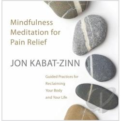 Kabat-Zinn, Jon - Mindfulness Meditation for Pain Relief CD Cover Art