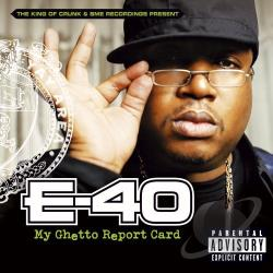E-40 - My Ghetto Report Card CD Cover Art