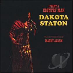 Staton, Dakota - I Want a Country Man CD Cover Art