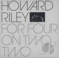 Riley, Howard - For Four On Two Two CD Cover Art