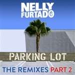 Furtado, Nelly - Parking Lot (The Remixes Part 2) DB Cover Art