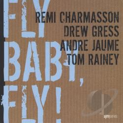 Charmasson Gress Jaume Rainey - Fly Baby Fly ! CD Cover Art