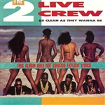 2 Live Crew - As Clean as They Wanna Be CD Cover Art