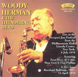 Herman, Woody / Woody Herman & His Thundering Herd - Live at Newport Jazz Festival 1972 CD Cover Art
