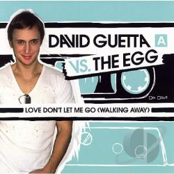 Egg / Guetta, David - Love, Don't Let Me Go (Walking Away) DS Cover Art