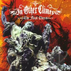 In Other Climes - Final Threat CD Cover Art