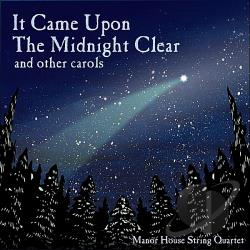 Manor House String Quartet - It Came Upon The Midnight Clear CD Cover Art