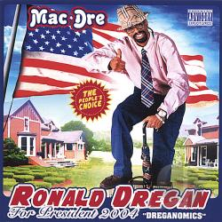 Mac Dre - Ronald Dregan: Dreganomics CD Cover Art