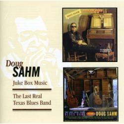 Sahm, Doug - Juke Box Music/Last Real Texas Blues Band CD Cover Art