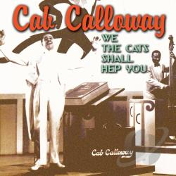 Calloway, Cab - We Cats Shall Hep You CD Cover Art