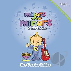 Majors For Minors - Majors For Minors, Vol. 4: Bee Gees For Babies CD Cover Art