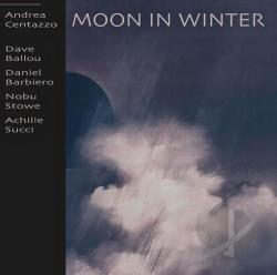 Ballou, Dave / Barbiero, Daniel / Centazzo, Andrea / Stowe, Nobu / Succi, Achille - Moon In Winter CD Cover Art