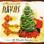 Mariachi Divas - My Grown-Up Christmas List/Mi Humilde Oracion CD Cover Art