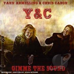 Y & C - Gimme The Sound (Armellino & Caron) CD Cover Art