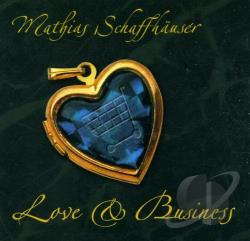 Schaffhauser, Mathias - Love & Business CD Cover Art