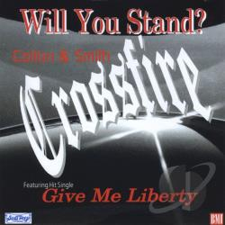 Colton Smith Crossfire - Will You Stand? CD Cover Art