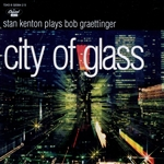 Kenton, Stan - City Of Glass DB Cover Art