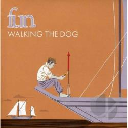 Fun - Walking The Dog/Be Calm LP Cover Art